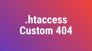 Htaccess Custom 404 Error Document
